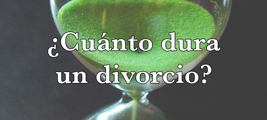 ¿Cuánto tarda un divorcio?