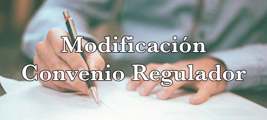 Modificación del convenio regulador
